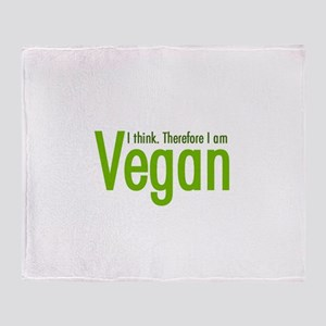 I think. Therefore I am Vegan Throw Blanket