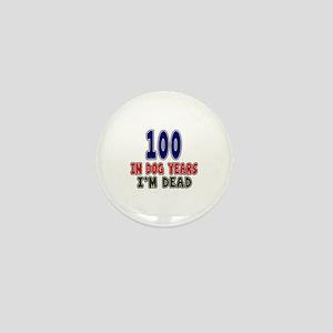 Funny 100 Years Birthday Designs Mini Button