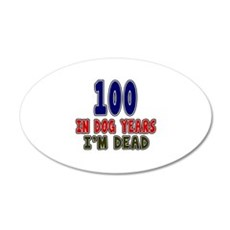 Funny 100 Years Birthday Des Wall Decal