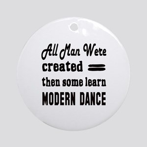 Some Learn Modern dance Round Ornament