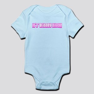 It's Britney Bitch! Infant Bodysuit