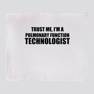 Trust Me, I'm A Pulmonary Function Technologist Th
