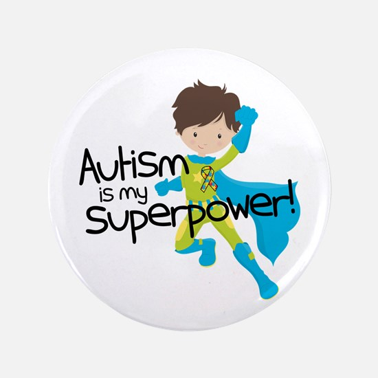 "Autism Superpower 3.5"" Button (100 pack)"