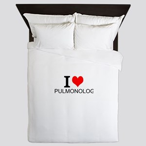 I Love Pulmonology Queen Duvet