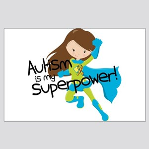 Autism Superpower Large Poster