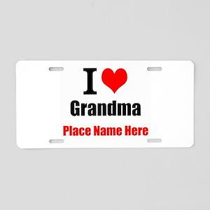 I Love Grandma Aluminum License Plate