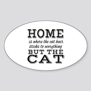 Home is Where the Cat Hair Sticks To Every Sticker