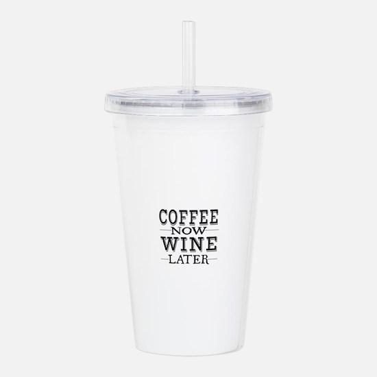 Coffee Now, Wine Laker Acrylic Double-wall Tumbler