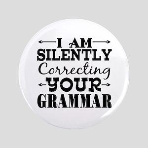 I am Silently Correcting Your Grammar Button