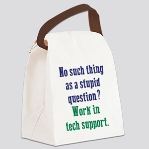 Work In Tech Support Canvas Lunch Bag