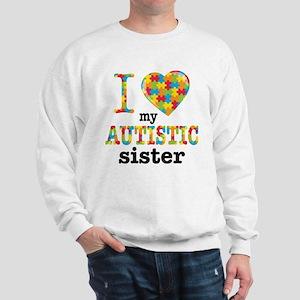 Autistic Sister Sweatshirt