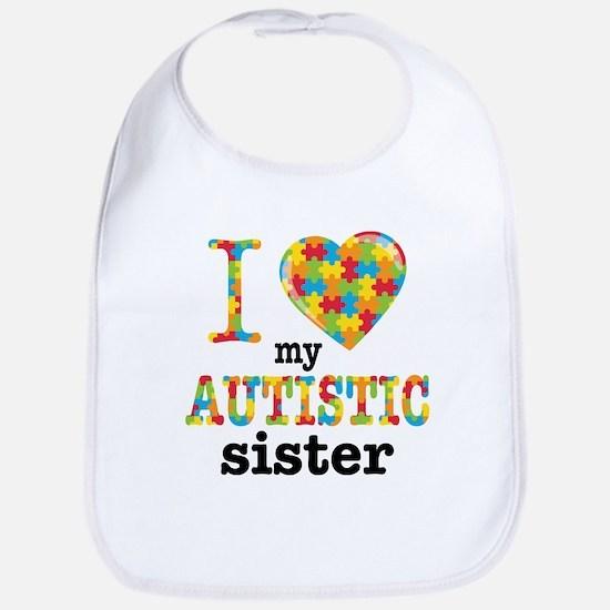 Autistic Sister Bib