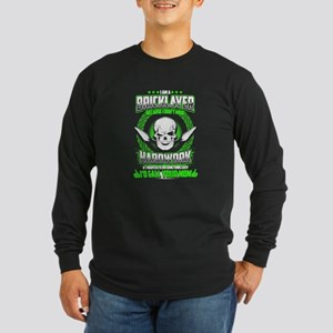 BRICKLAYER NOT EASY Long Sleeve T-Shirt