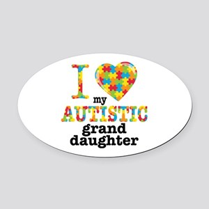 Autistic Granddaughter Oval Car Magnet