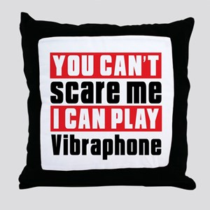I Can Play Vibraphone Throw Pillow