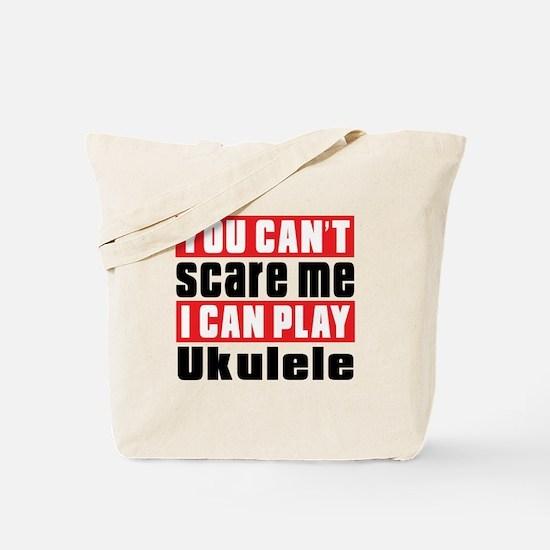 I Can Play Ukulele Tote Bag