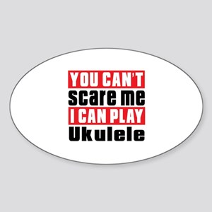 I Can Play Ukulele Sticker (Oval)