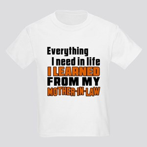 I Learned From My Mother-in-law Kids Light T-Shirt