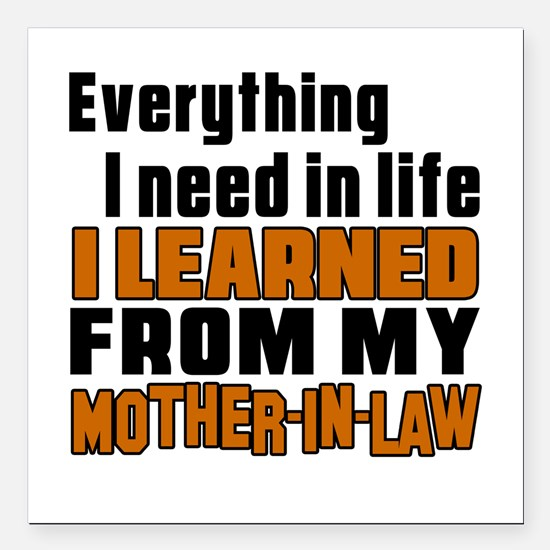 """I Learned From My Mother Square Car Magnet 3"""" x 3"""""""