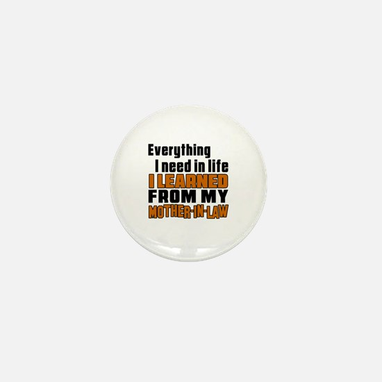 I Learned From My Mother-in-law Mini Button