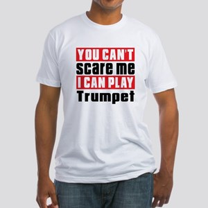I Can Play Trumpet Fitted T-Shirt