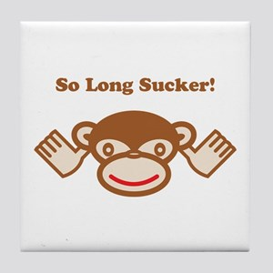 So Long Sucker! Tile Coaster