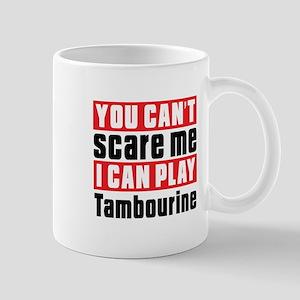 I Can Play Tambourine Mug