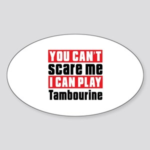 I Can Play Tambourine Sticker (Oval)