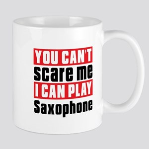 I Can Play Saxophone Mug