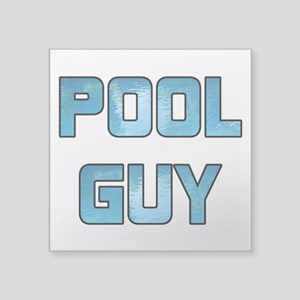 "Pool Guy Square Sticker 3"" x 3"""