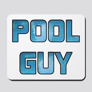 Pool Guy Mousepad
