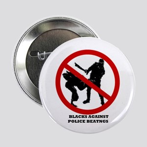 Blacks Against Police Beatings Button