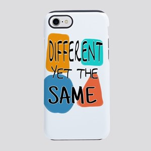 DIFFERENT YET THE SAME iPhone 8/7 Tough Case