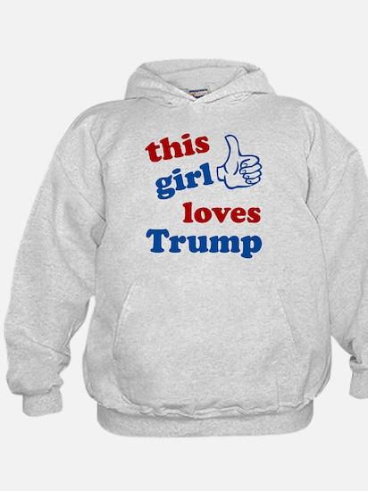 This girl love Trump Hoodie
