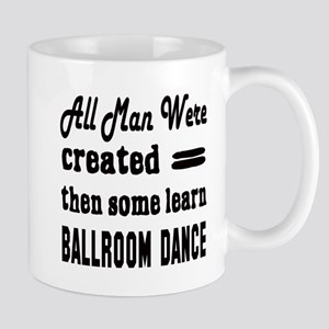 Some Learn Ballroom dance Mug