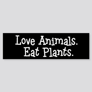Love Animals Eat Plants Bumper Sticker