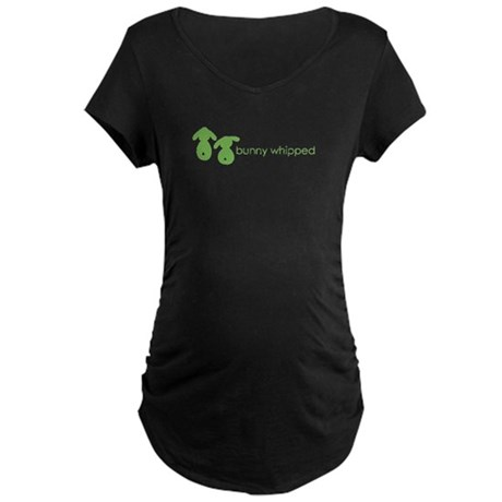 bunny whipped Maternity Dark T-Shirt