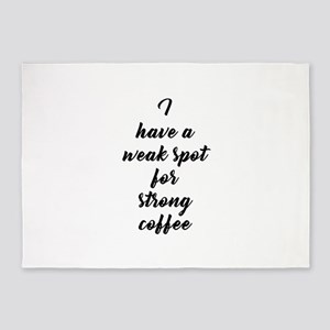 weak spot strong coffee 5'x7'Area Rug