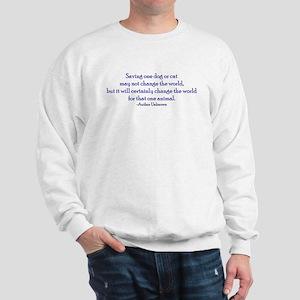 Saving One Life At a Time Sweatshirt