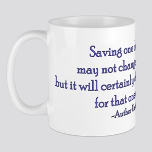 Saving One Life At a Time Mug