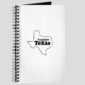Everything is bigger in Texas ~ Journal