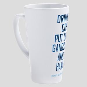 DRINK COFFEE... 17 oz Latte Mug