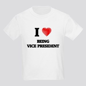 I love Being Vice President T-Shirt