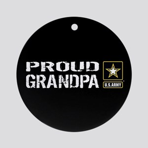 U.S. Army: Proud Grandpa (Black) Round Ornament