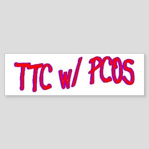 TTC w/ PCOS Bumper Sticker