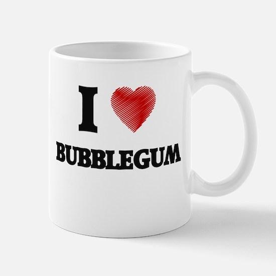 I love Bubblegum Mugs