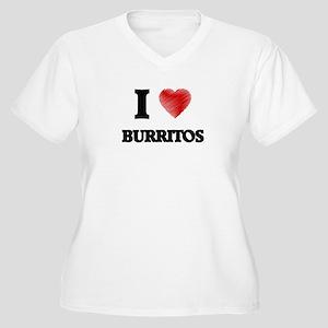 I love Burritos Plus Size T-Shirt
