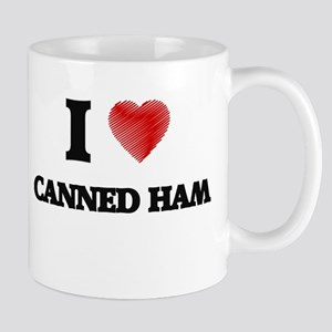 I love Canned Ham Mugs