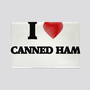I love Canned Ham Magnets