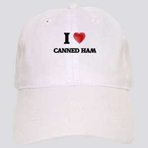 I love Canned Ham Cap